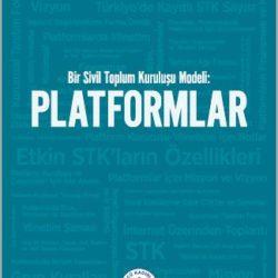 Bir Sivil Toplum Kuruluşu Modeli Platformlar Kitabı